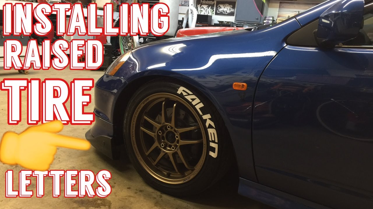 installing raised tire letters dc5 rsx on any car truck or bike