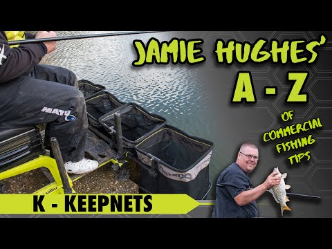 Jamie Hughes' A To Z Of Commercial Fishing Tips K - Keepnets