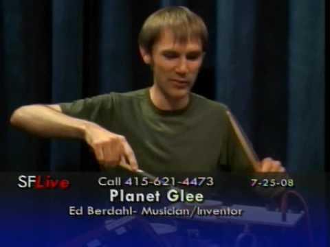 Planet Glee with Ed Berdahl