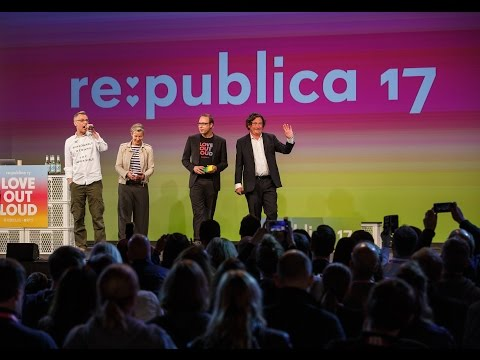 re:publica 2017 - Welcome everybody! on YouTube