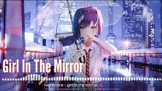 Nightcore - Girl In The Mirror - (Lyrics)