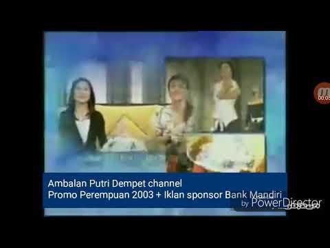 Promo Perempuan Metrotv 2003 + iklan sponsor Bank mandiri