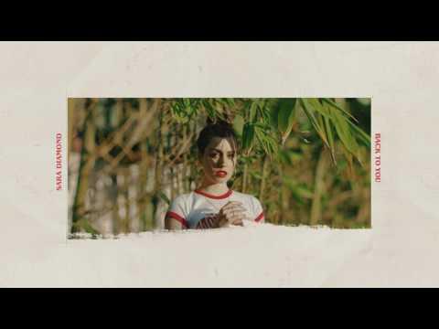 Sara Diamond - Back To You [Audio]