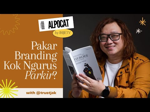 ALPOCAT 003 | Branding for F&B Business, Penting? with @trustjak