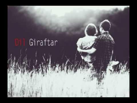 Dil Giraftar By Kaash