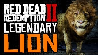How To FIND & HUNT The LEGENDARY LION - Red Dead Redemption 2 Most Dangerous Animal