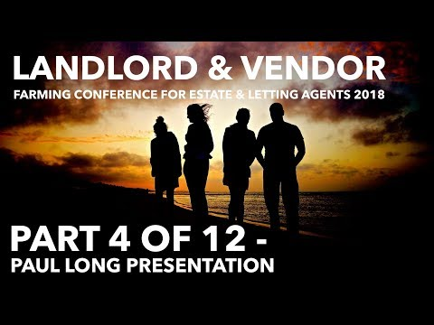Estate Agent Conference 2018 - Paul Long Presentation (Video