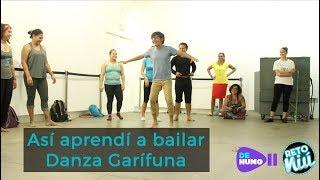 Así aprendí a bailar Danza Garífuna