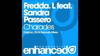 [HD] Fredda.L feat. Sandra Passero - Charades (Karanda Remix) [Enhanced Progressive]