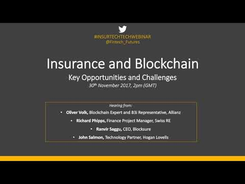 Insurance & Blockchain: Key opportunities and challenges
