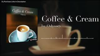 Coffee and Cream / Odyssey