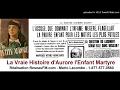 Download AURORE L'ENFANT MARTYRE - FORTIERVILLE - TÉMOIGNAGE DE HÉLÈNE LEMAY DE TR - 2017 MP3 song and Music Video