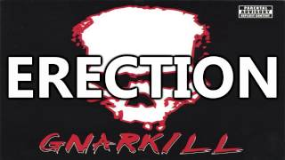 Gnarkill - I got erection Lyrics on Screen