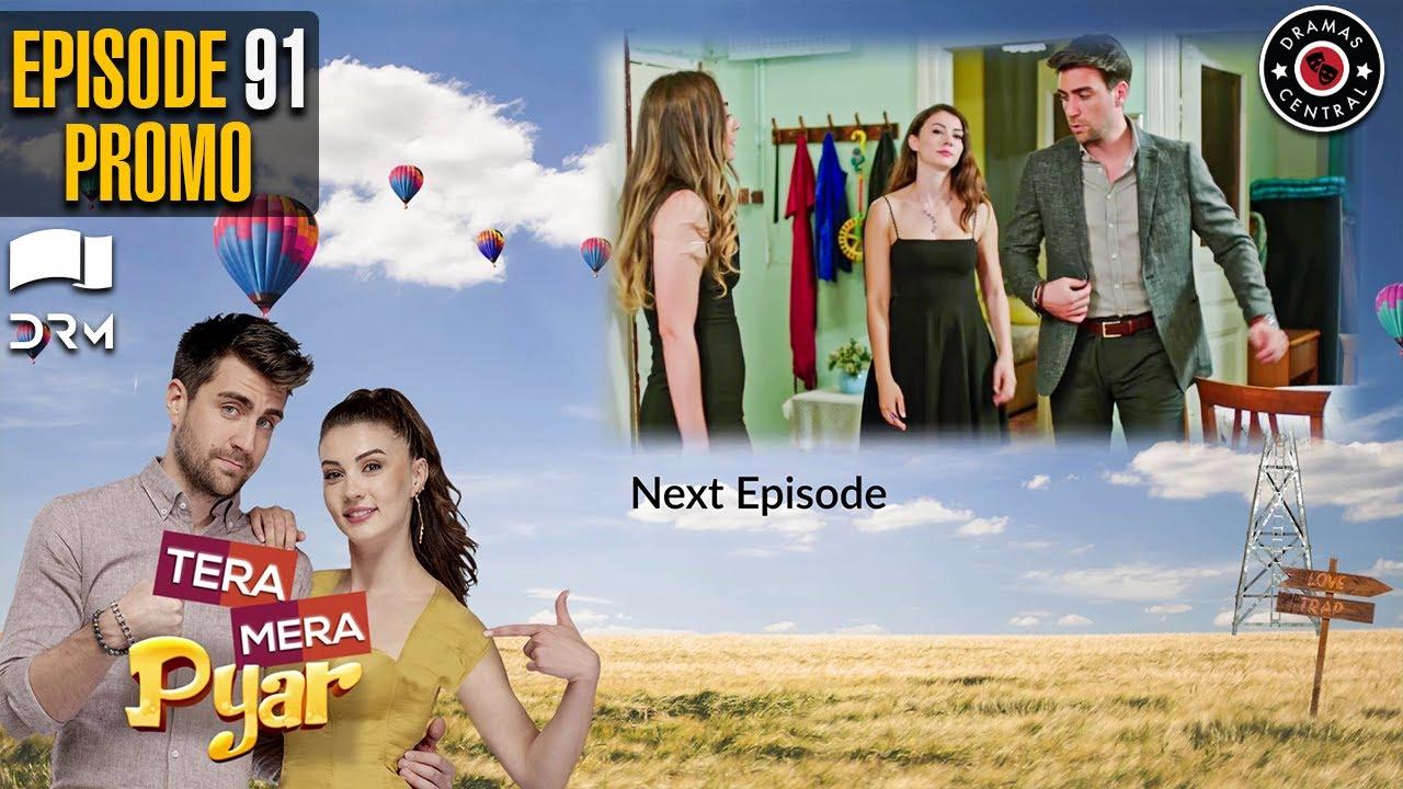 Tera Mera Pyar   Episode 91 Promo   Love Trap   Turkish Drama   Urdu Dubbing   TKD