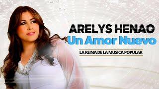 Un Amor Nuevo - Arelys Henao (Audio)