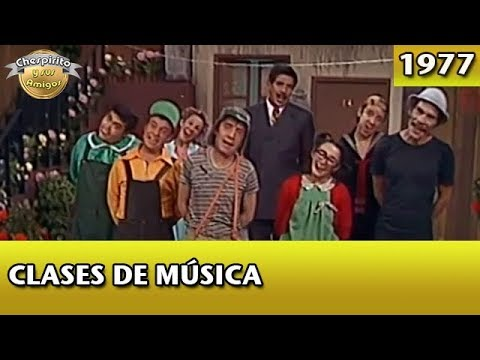 El Chavo   Clases de música (Que Bonita Vecindad) Completo