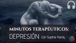 Minutos terapéuticos: La Depresión (Comprende para manejarla ✔)