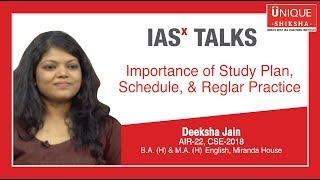 Importance of Study Plan, Schedule & Regular Practice by Deeksha Jain | AIR -22, CSE - 2018