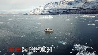 Greenland: The Land Of Ice Embracing Climate Change | Foreign Correspondent
