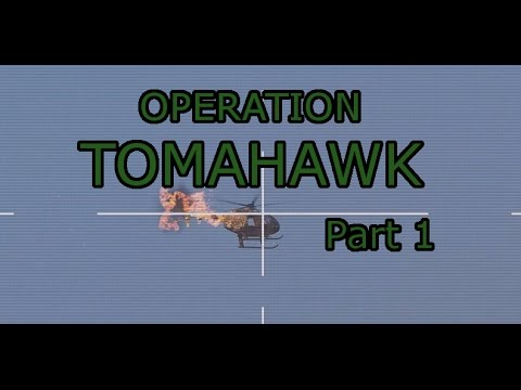 Operation Tomahawk (Part 1): Arma 3 Vanilla ops with chemical weapons