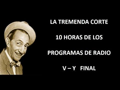 LA TREMENDA CORTE - RADIO - EPISODIOS V/Y FINAL