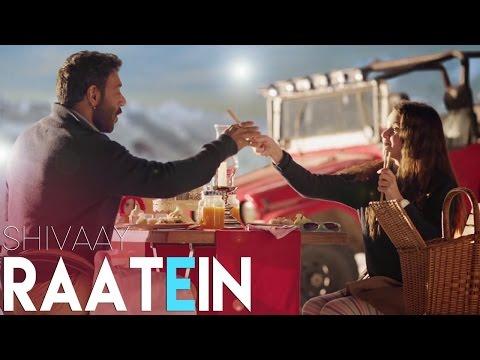 Raatein full video song (shivaay) full hd.