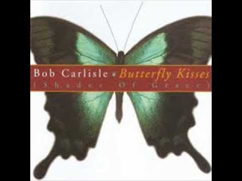 Bob Carlisle - You Must Have Been an Angel