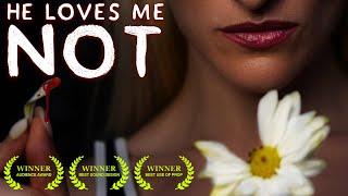 He Loves Me Not - Horror Short Film