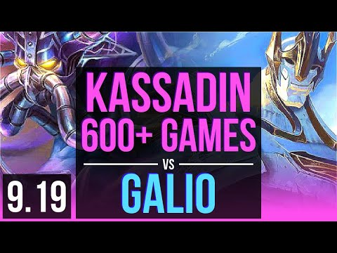 KASSADIN Vs GALIO (MID) | 3 Early Solo Kills, 600+ Games, KDA 15/2/7 | EUW Diamond | V9.19