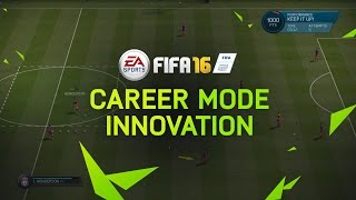 FIFA 16 Career Mode Innovations