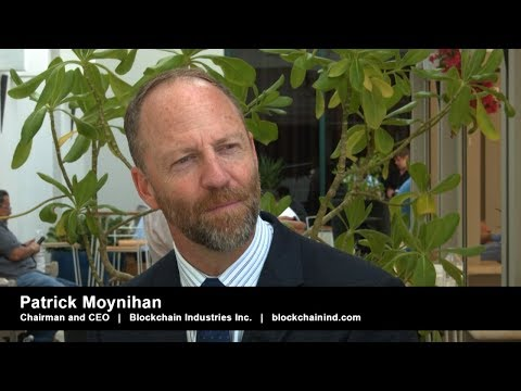 Blockchain Industries | Patrick Moynihan | Chaiman and CEO |  Blockchain Investment Opportunities