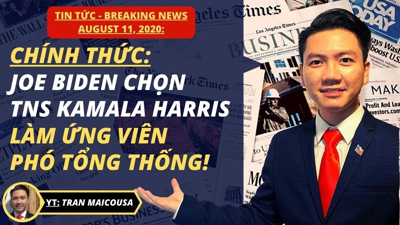#331 11AUG20: JOE BIDEN CHỌN TNS KAMALA HARRIS LÀM ỨNG VIÊN PHÓ TỔNG THỐNG!