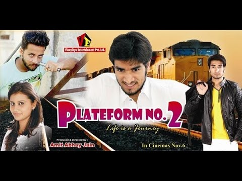 platform number 2 - life is a journey/ official movie 2015