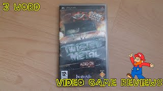 3 Word Video Game Reviews - Episode 10: Twisted Metal Head On