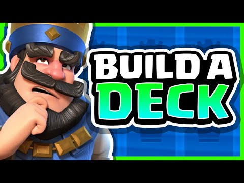 How to Build a Deck in Clash Royale (2021)