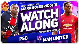 PSG vs MANCHESTER UNITED with Mark Goldbridge LIVE