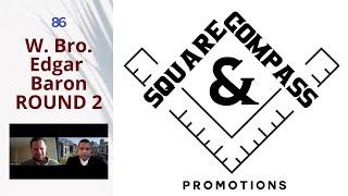 S&C Episode Eighty-Four: W. Bro. Edgar Baron of Masonic Lodge Cape Town ROUND TWO
