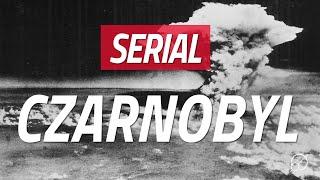 Serial Czarnobyl - co sięnie zgadza?