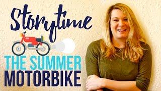 ☀️ STORYTIME: The Summer Motorbike 🏍 | Ella Rose Howlett