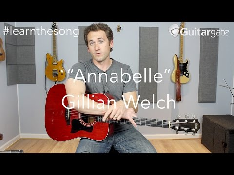 Annabelle - Gillian Welch | #learnthesong