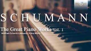 Schumann The Great Piano Works Vol.1
