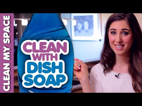 10 Things You Can Clean with Dish Soap! (Clean My Space)