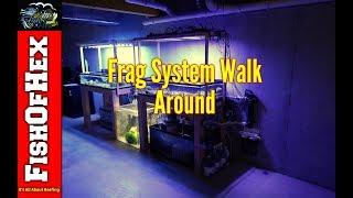 200 Gallon Frag System Walk Around | Subscriber Request