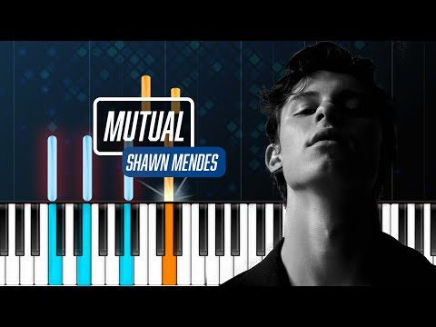 "Shawn Mendes - ""Mutual"" Piano Tutorial - Chords - How To Play - Cover"