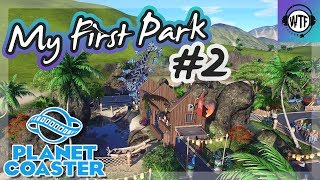 • MY FIRST PARK • Part 2 || Planet Coaster