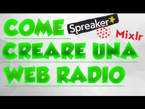 COME CREARE UNA WEB RADIO