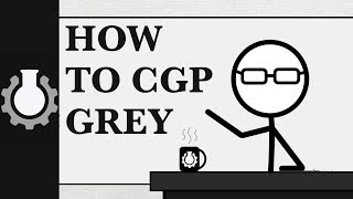 How to CGP Grey