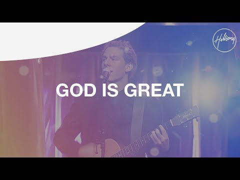 God Is Great - Hillsong Worship
