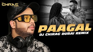 Paagal Remix DJ Chirag Dubai Mp3 Song Download