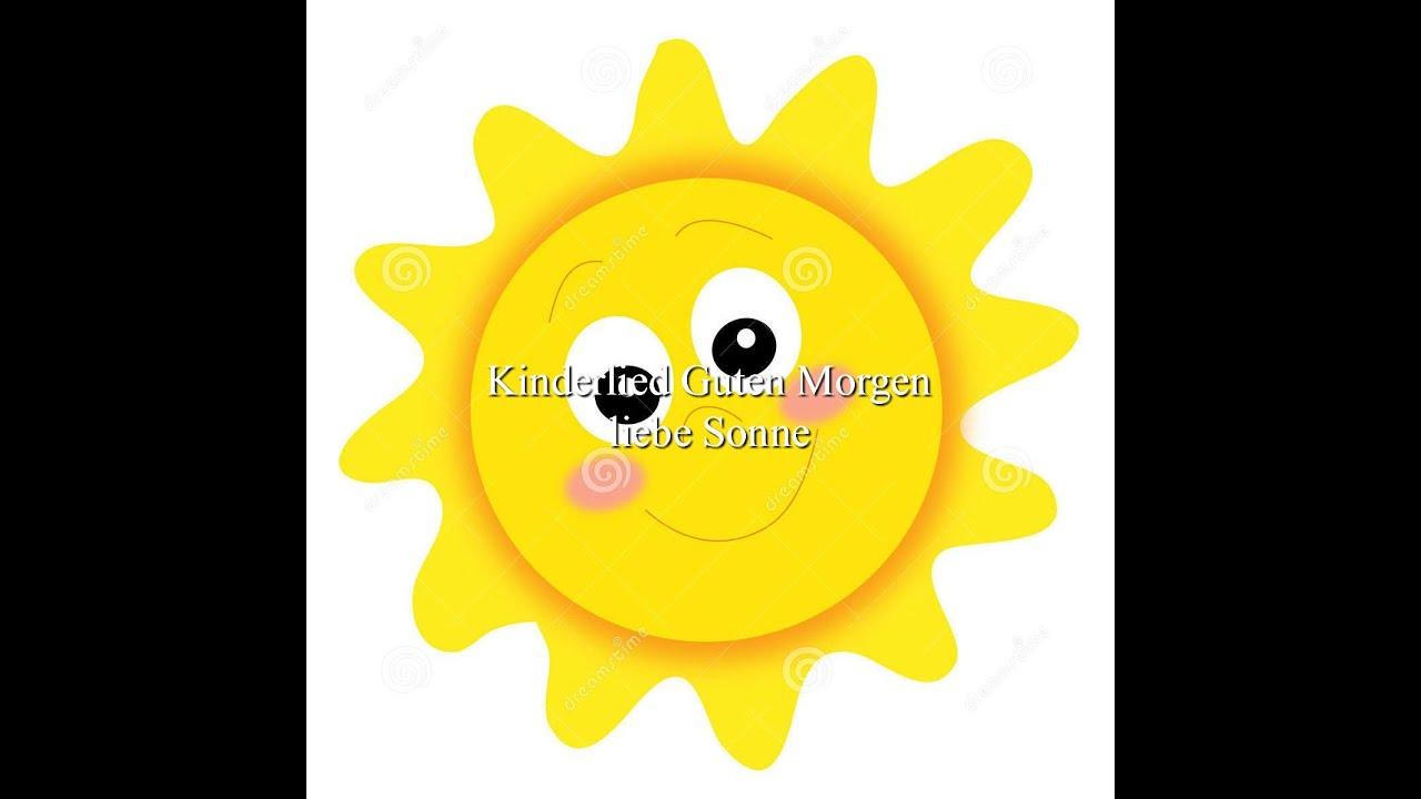 Kinderlied Guten Morgen Liebe Sonne